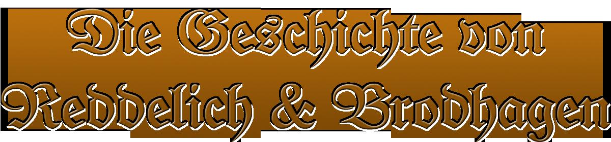 Die Geschichte von Reddelich und Brodhagen
